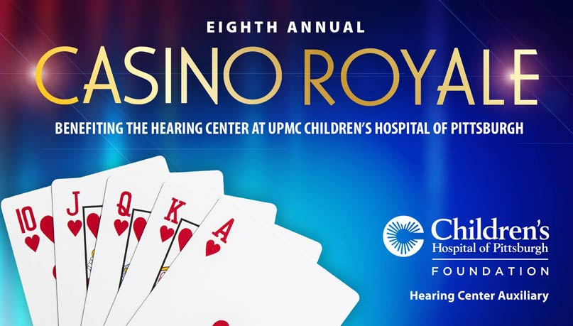 Casino Royale, UPMC Children's Hospital of Pittsburgh