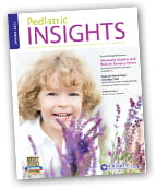 Pediatric Insights Online: Spring 2013