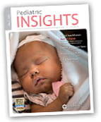 Pediatric Insights Online: Fall 2015