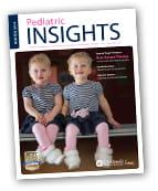Pediatric Insights Online: Winter 2014