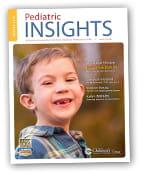 Pediatric Insights Online: Winter 15
