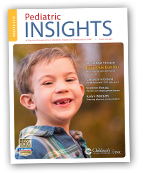 Pediatric Insights Online: Winter 15