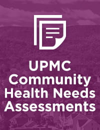 UPMC Community Health Needs Assessments | Community Commitment