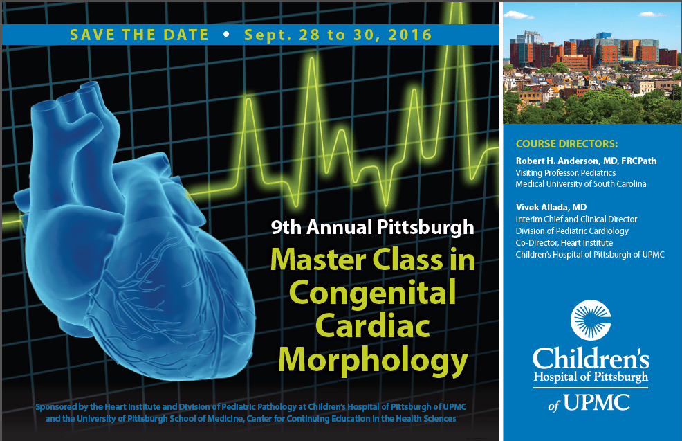 9th Annual Pittsburgh Master Class in Congenital Cardiac Morphology post card.